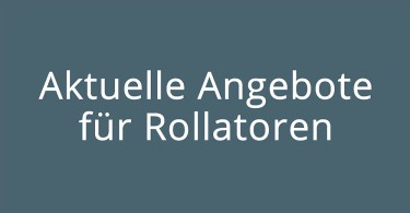 Rollator Angebote