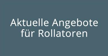 Rollator Angebote